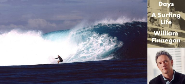 Wiliam Finnegan: Barbarian Days – A Surfing Life