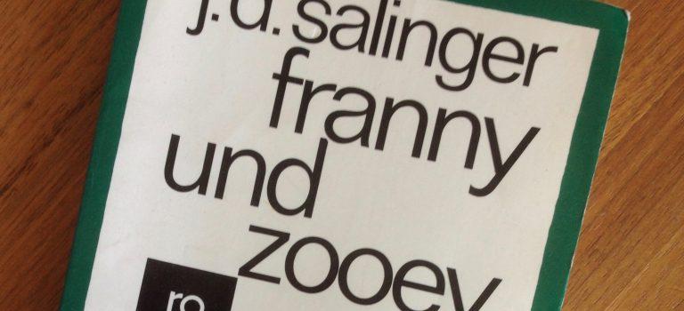 J.D. Salinger: Franny und Zooey (übersetzt von Heinrich und Annemarie Böll)